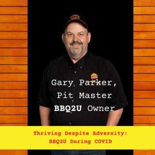 Gary-Parker-Pit-Master-BBQ2U-Ownber