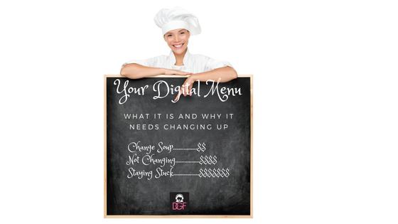 Changing Up Your Digital Marketing Menu